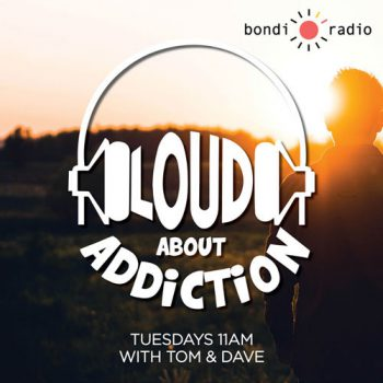 Podcast Loud About Addiction